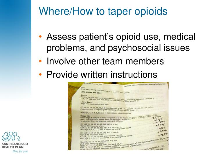 Where/How to taper opioids