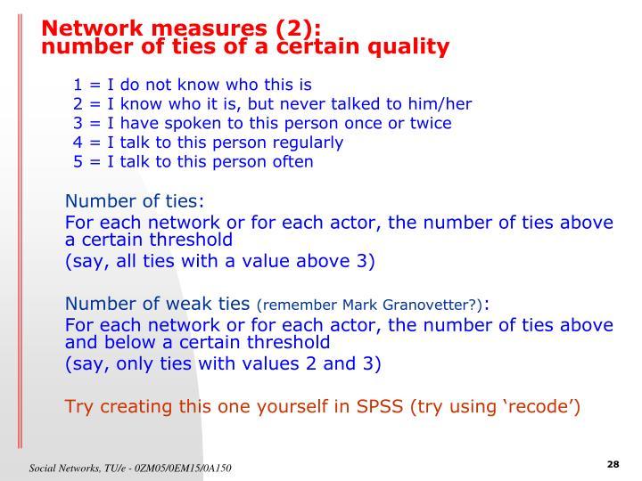 Network measures (2):