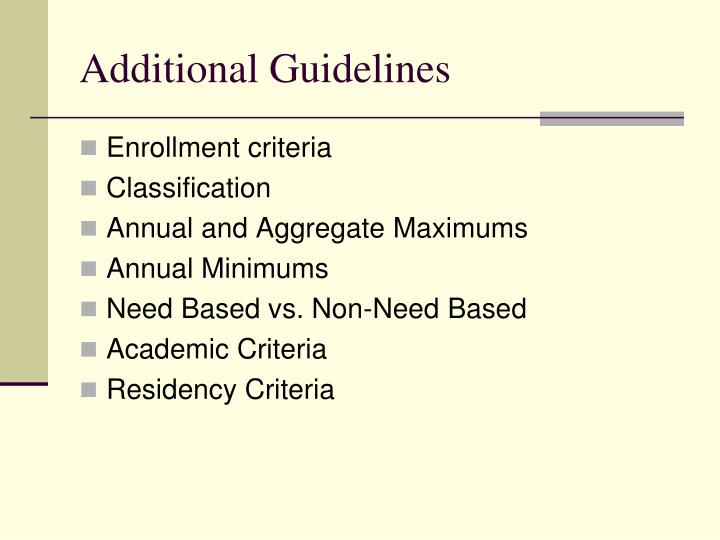 Additional Guidelines