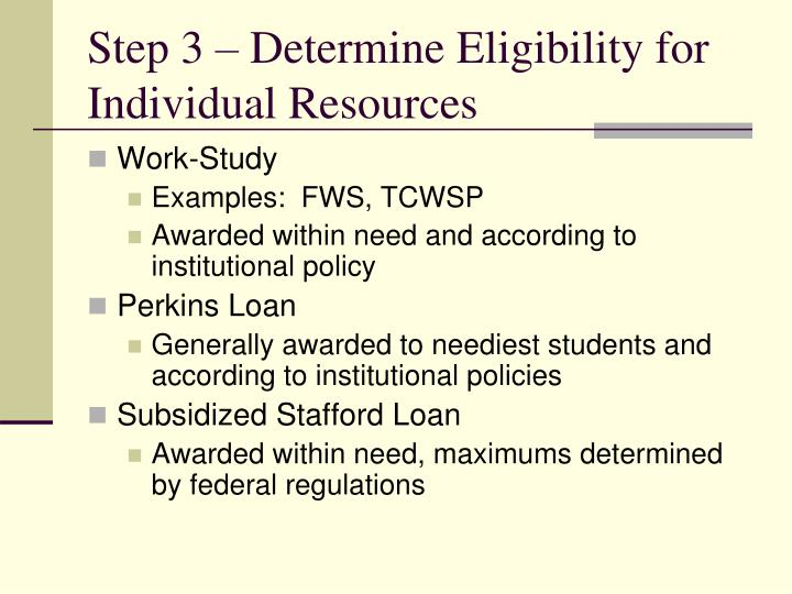 Step 3 – Determine Eligibility for Individual Resources
