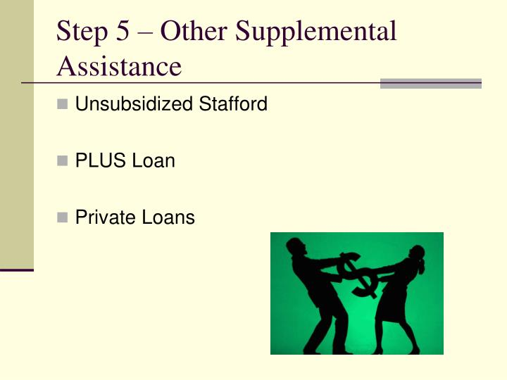 Step 5 – Other Supplemental Assistance