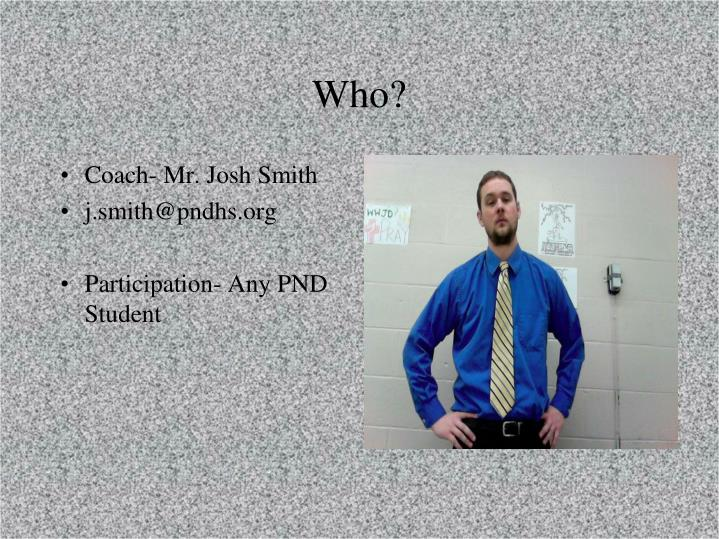 Coach- Mr. Josh Smith