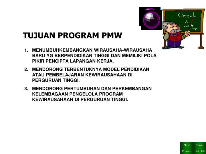 TUJUAN PROGRAM PMW