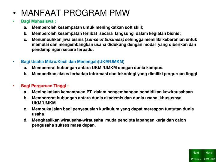 MANFAAT PROGRAM PMW