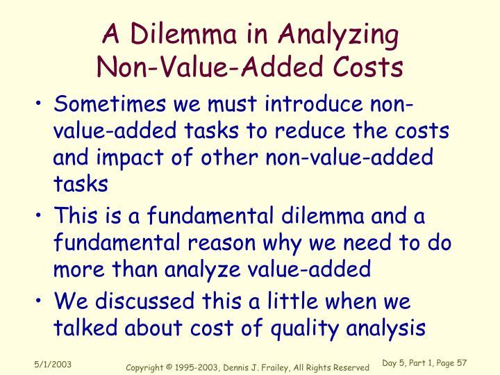 A Dilemma in Analyzing