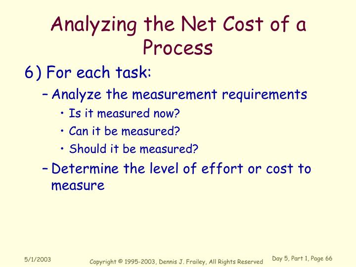 Analyzing the Net Cost of a Process