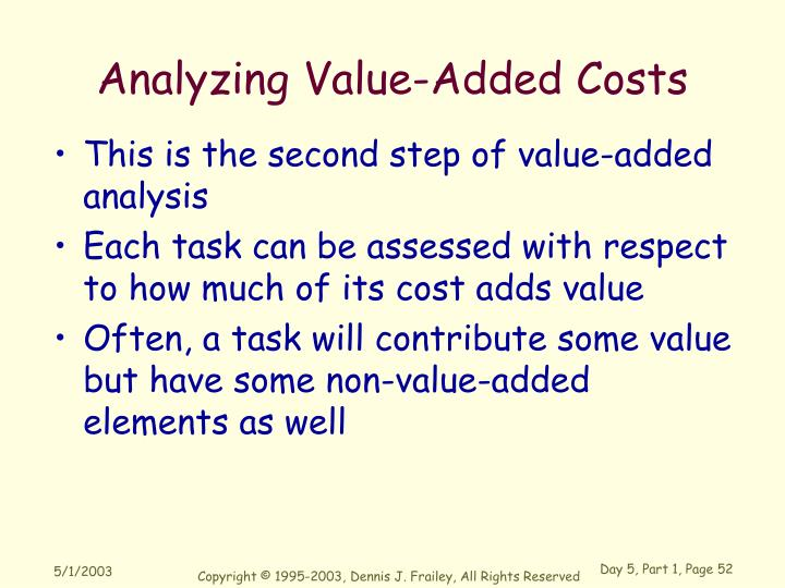 Analyzing Value-Added Costs