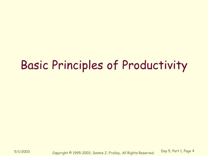 Basic Principles of Productivity
