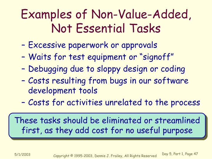 Examples of Non-Value-Added, Not Essential Tasks