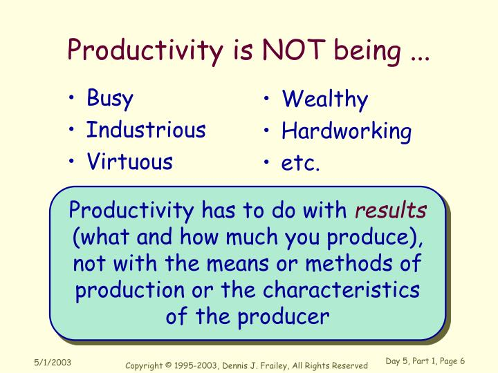 Productivity is NOT being ...