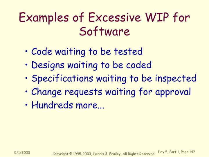 Examples of Excessive WIP for Software