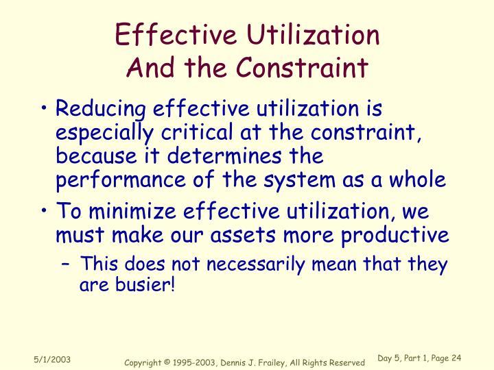 Effective Utilization