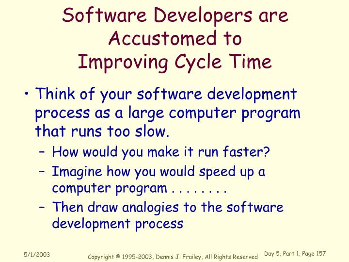 Software Developers are