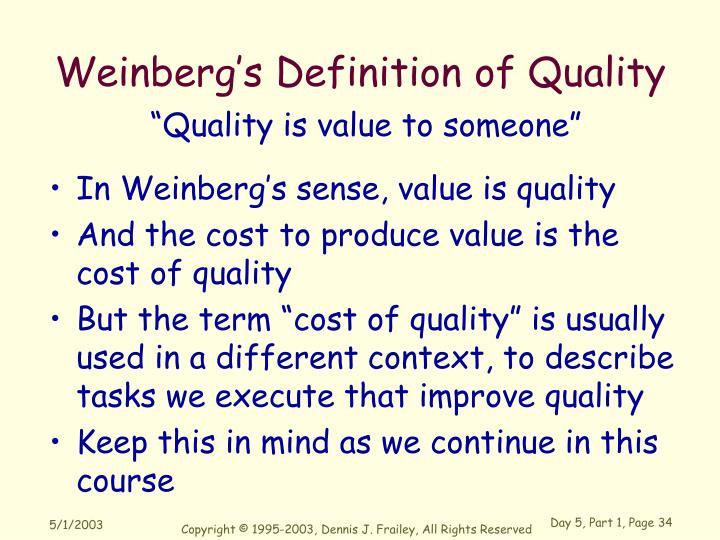 Weinberg's Definition of Quality