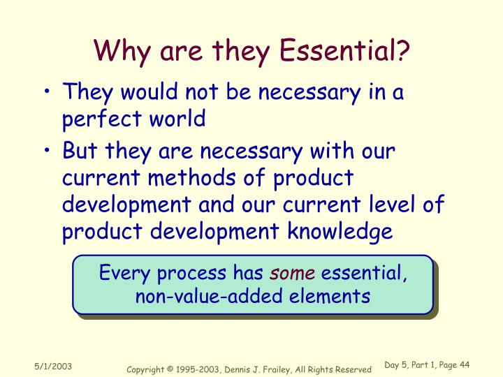 Why are they Essential?