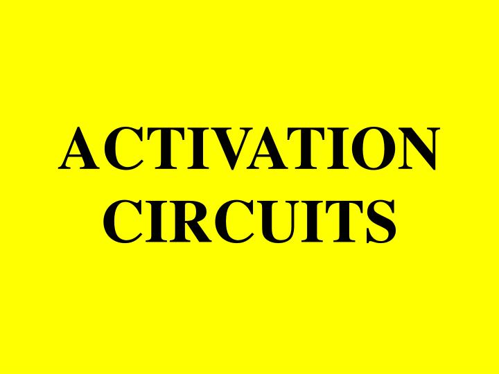 activation circuits
