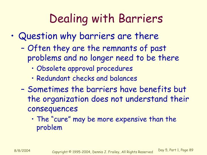 Dealing with Barriers
