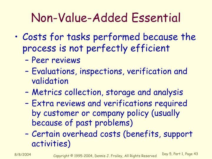 Non-Value-Added Essential
