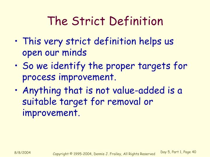 The Strict Definition