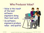 who produces value