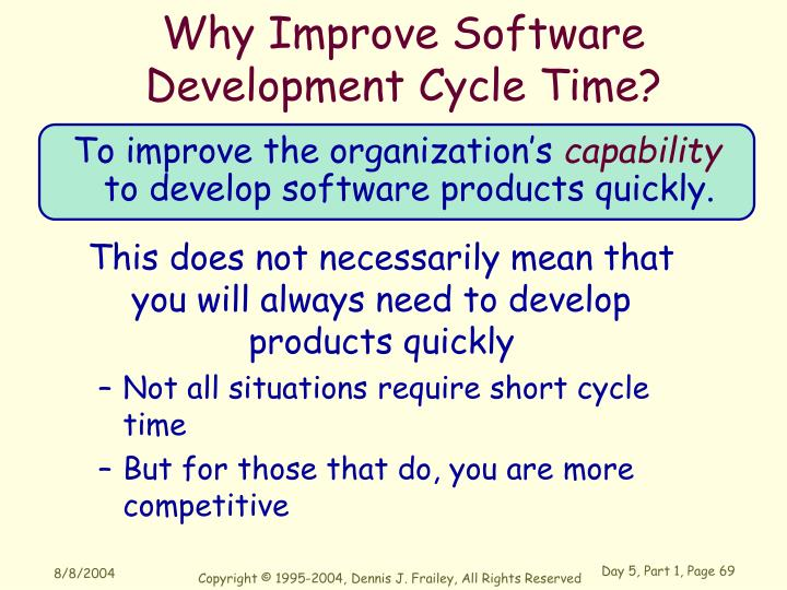 Why Improve Software