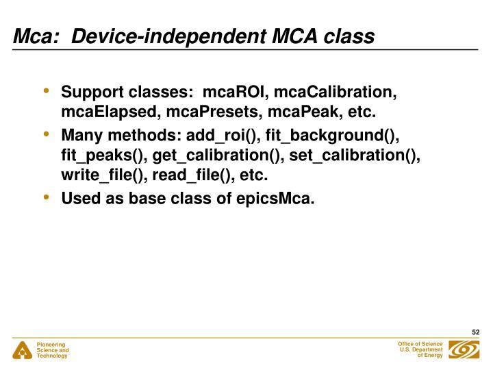Mca:  Device-independent MCA class