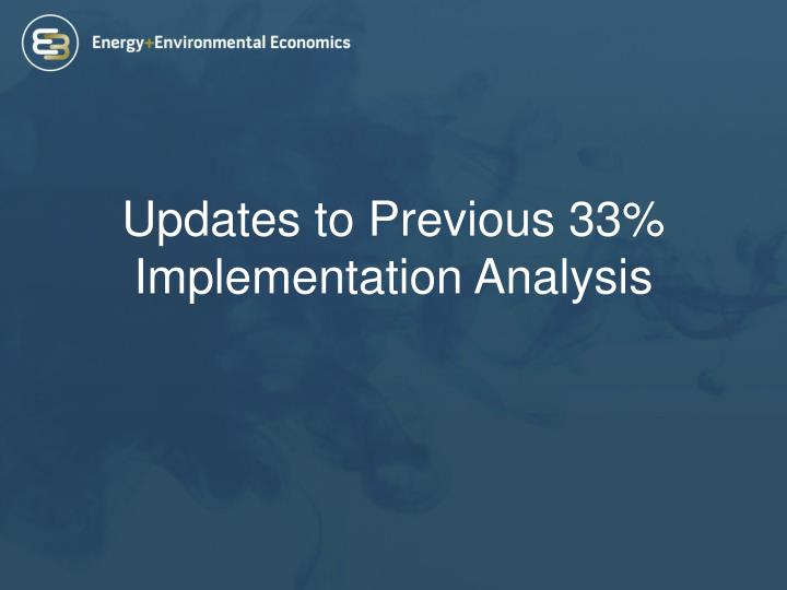 Updates to previous 33 implementation analysis