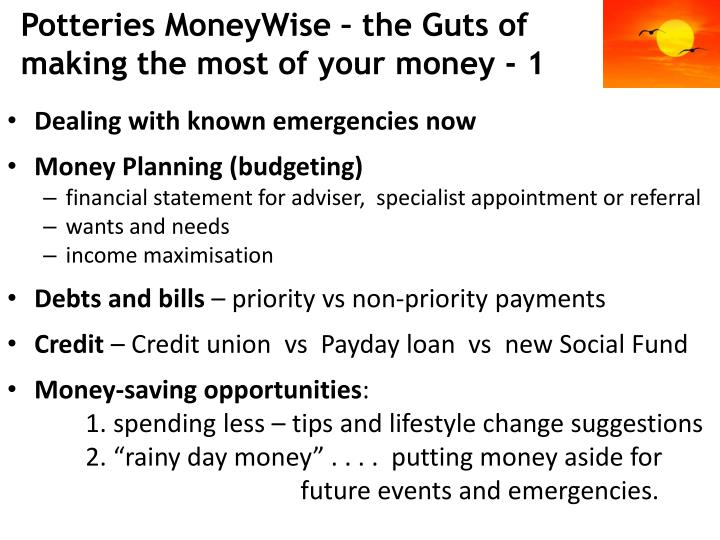 Potteries MoneyWise – the Guts of making the most of your money - 1