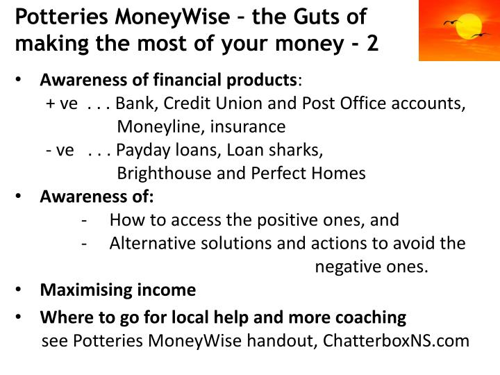 Potteries MoneyWise – the Guts of making the most of your money - 2