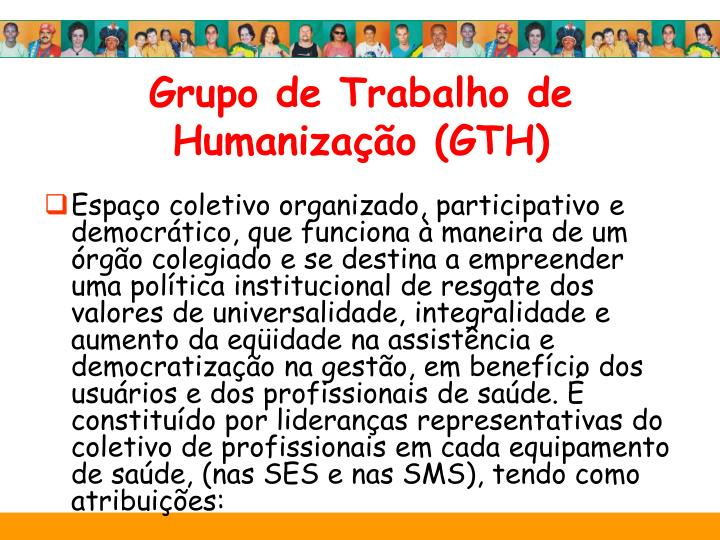 Grupo de Trabalho de Humanização (GTH)