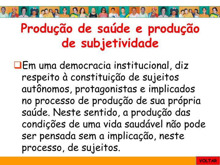 Produção de saúde e produção de subjetividade