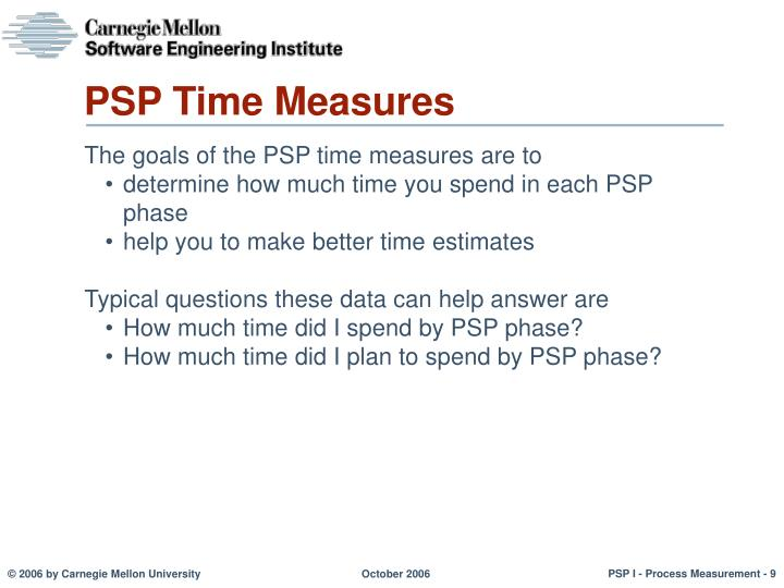 PSP Time Measures