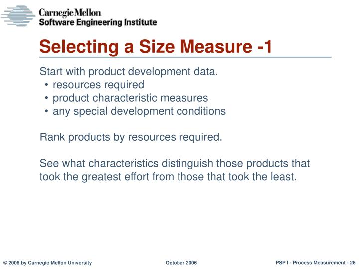 Selecting a Size Measure -1