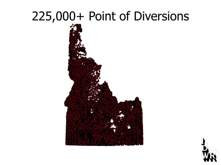 225,000+ Point of Diversions