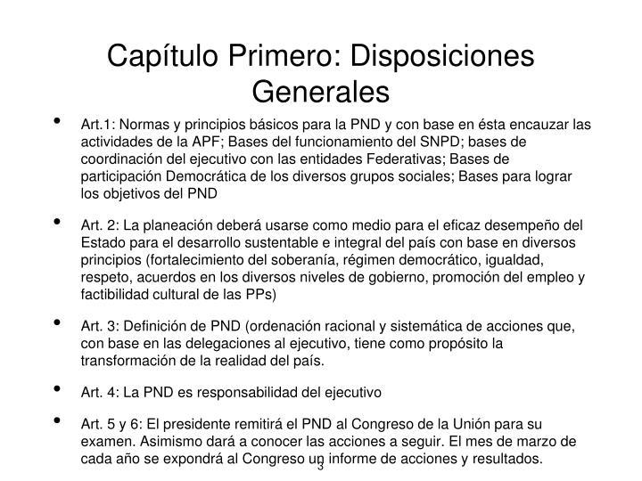 Capítulo Primero: Disposiciones Generales