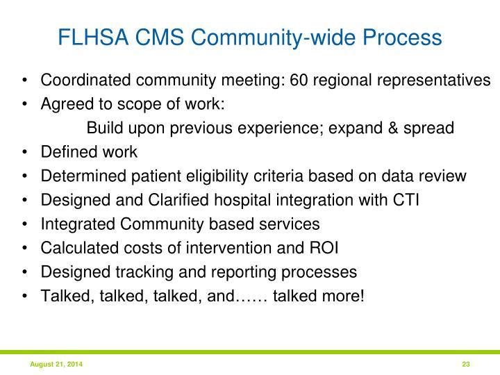 FLHSA CMS Community-wide Process