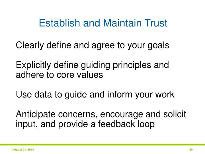 Establish and Maintain Trust
