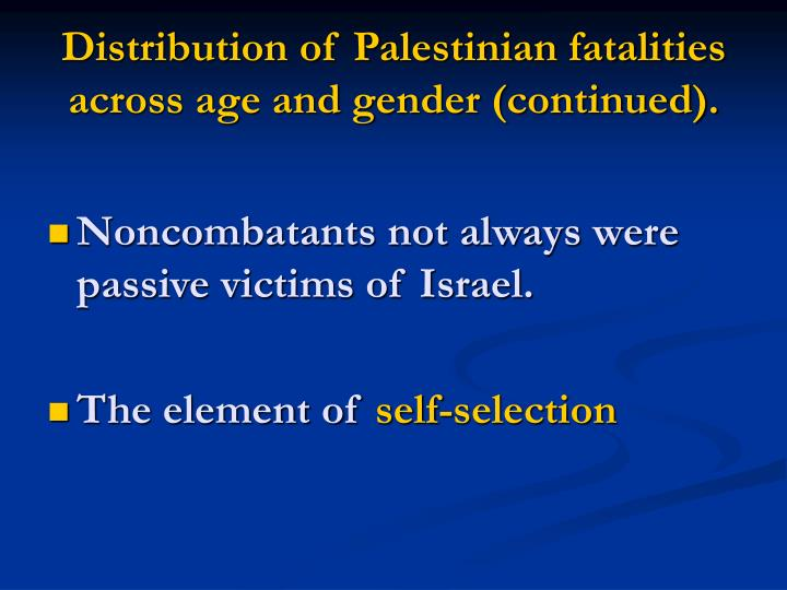 Distribution of Palestinian fatalities across age and gender (continued).