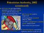 palestinian authority 2002 continued