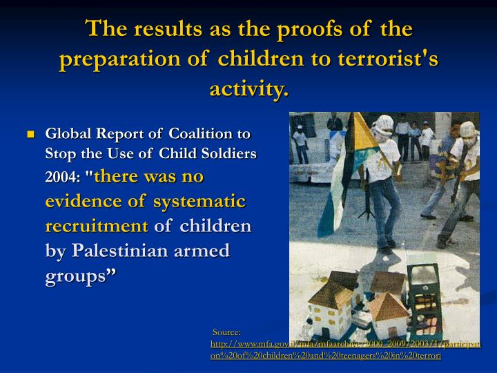 The results as the proofs of the preparation of children to terrorist's activity.
