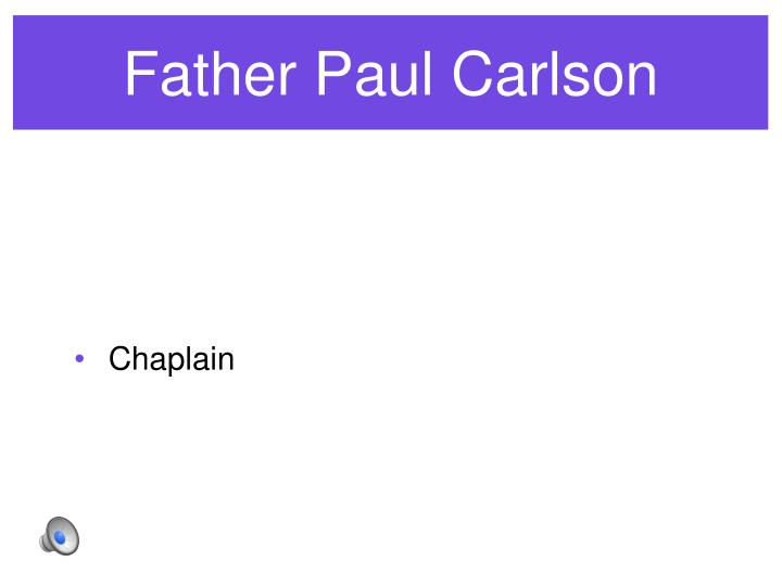 Father Paul Carlson