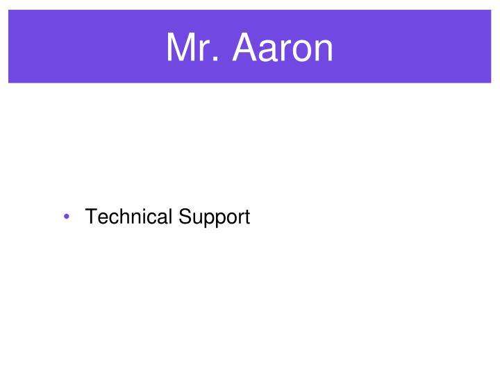 Mr. Aaron