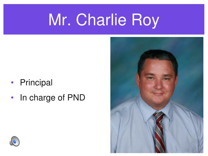 Mr. Charlie Roy