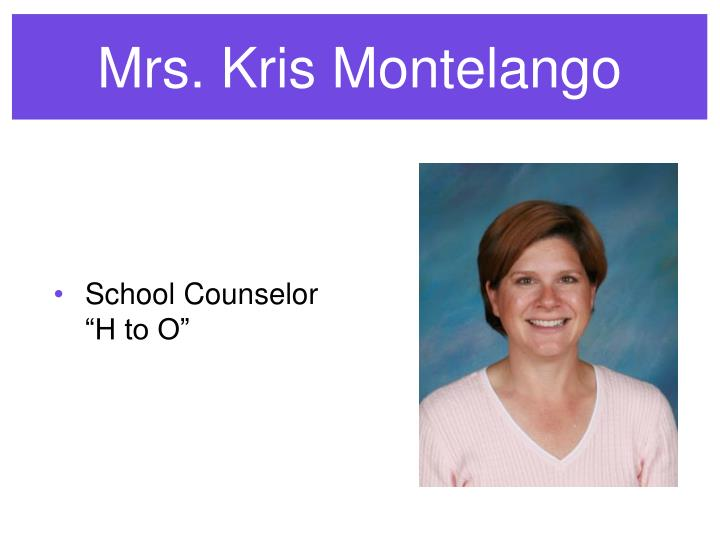 Mrs. Kris Montelango