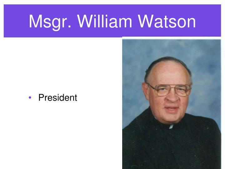 Msgr. William Watson
