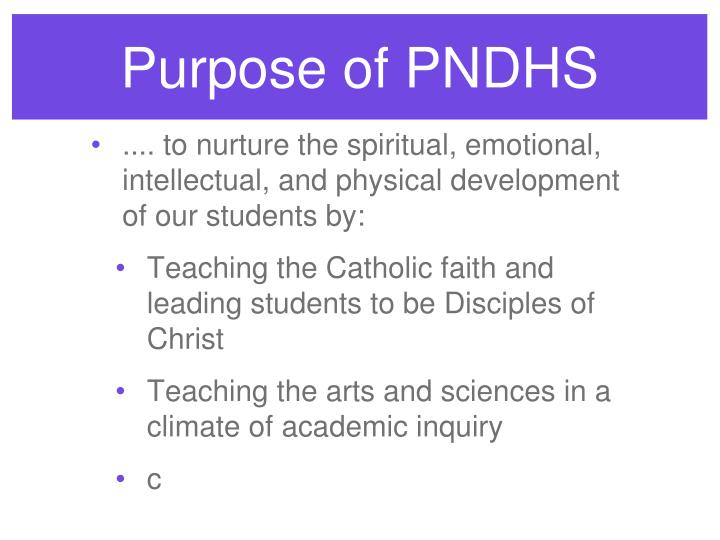 Purpose of PNDHS