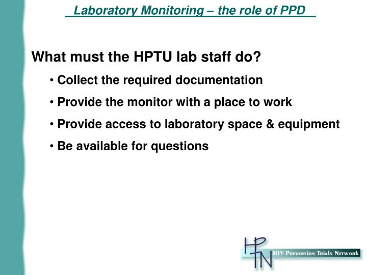 Laboratory Monitoring – the role of PPD
