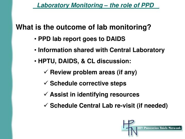 What is the outcome of lab monitoring?