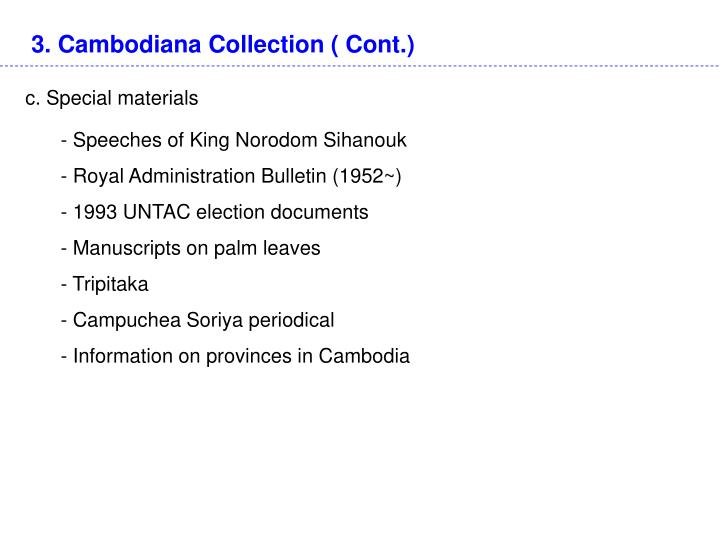 3. Cambodiana Collection ( Cont.)