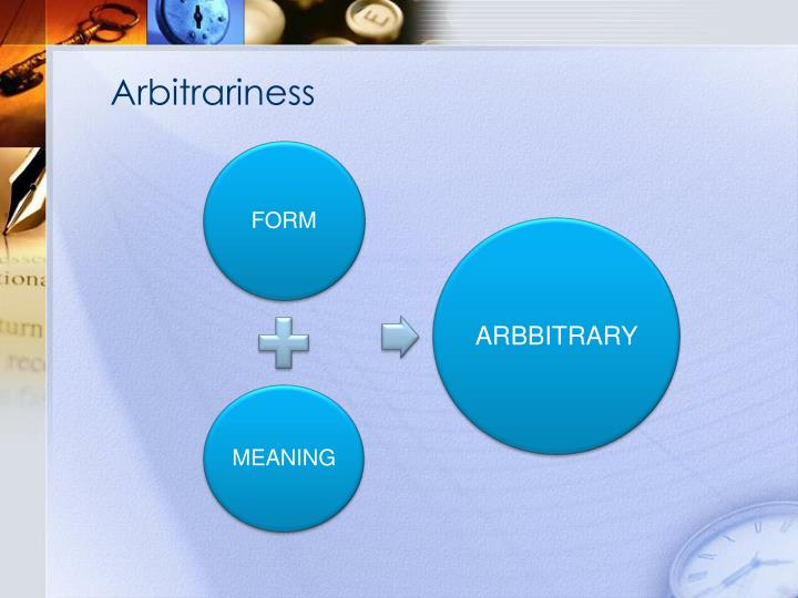 Arbitrariness